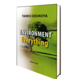 ENVIROMENT IS EVERYTHING